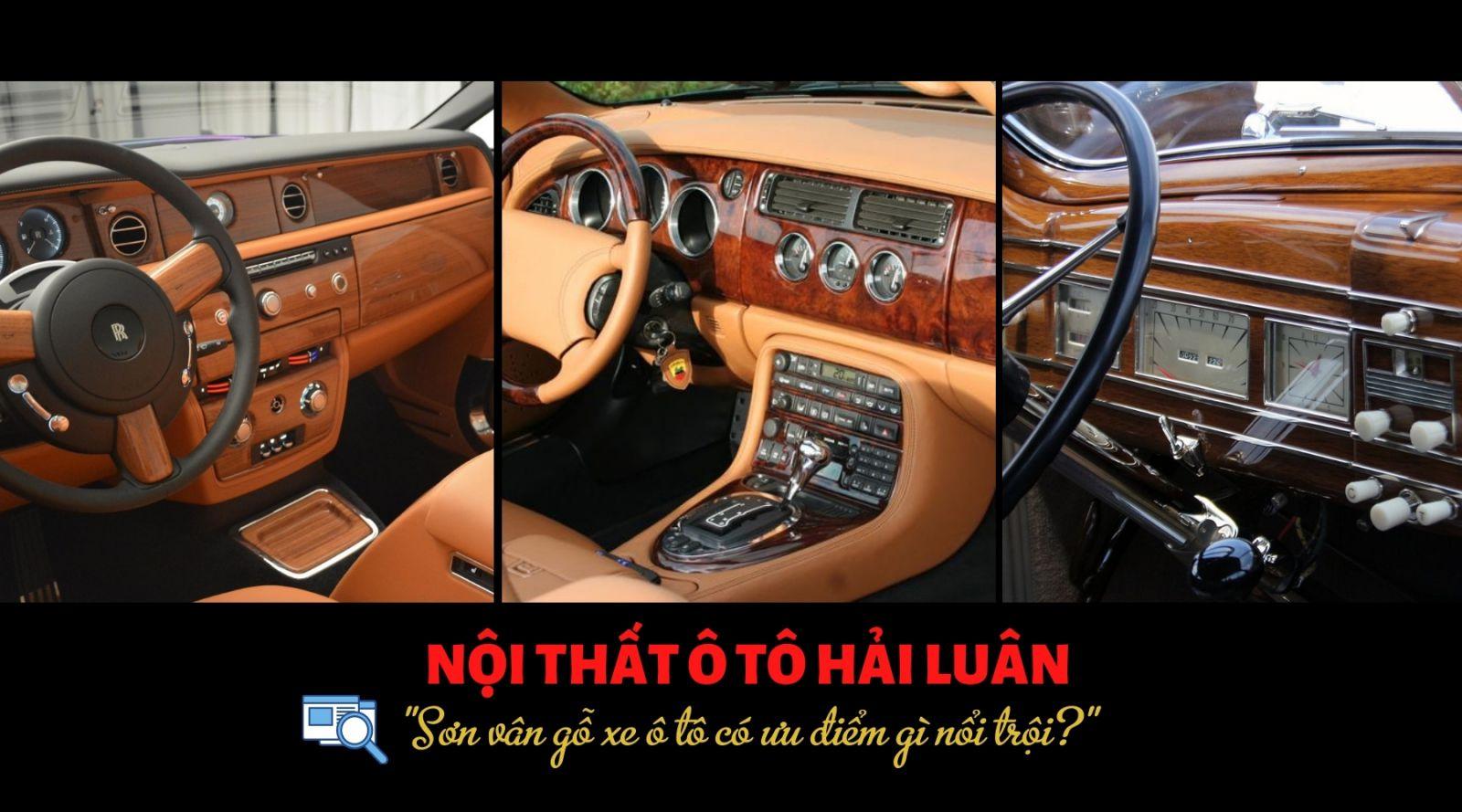 Sơn vân gỗ xe ô tô có ưu điểm gì?
